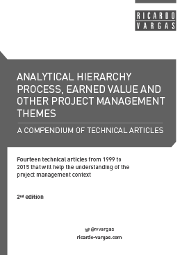 Livros ricardo viana vargas analytical hierarchy process earned value and other project management themes second edition fandeluxe Choice Image